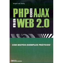 Php Com Ajax na Web 2.0 - Com Muitos Exemplos Praticos!