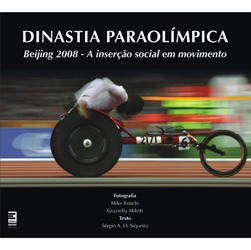 Dinastia Paraolimpica - Beijing 2008
