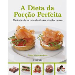 Dieta da Porção Perfeita, A