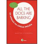 All The Dogs Are Barking - os Animais na Lingua Inglesa - Volume 1