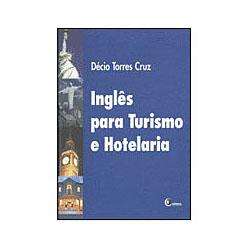 Ingles para Turismo e Hotelaria - Volume 1