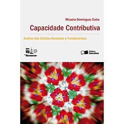 Capacidade Contributiva: Análise dos Direitos Humanos e Fundamentais