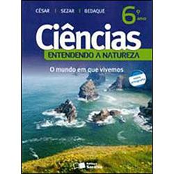 Ciências: Entendendo a Natureza - 6 Ano