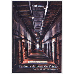 Falência da Pena de Prisão: Causas e Alternativas