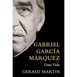Gabriel García Márquez: uma Vida