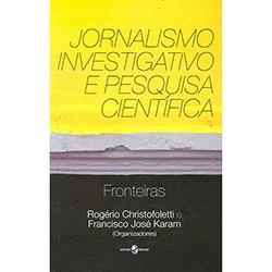 Jornalismo Investigativo e Pesquisa Científica
