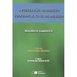 Preclusao no Direito Processual Civil Brasileiro, A