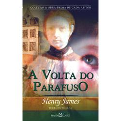 A Obra-prima de Cada Autor - a Volta do Parafuso - Henry James