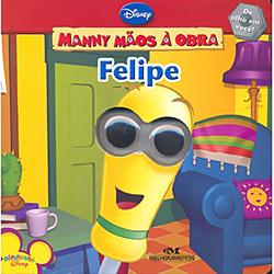 Felipe - Manny Maos a Obra