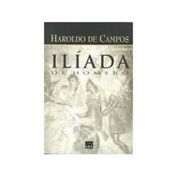 Ilíada de Homero - Volume Ii - Haroldo de Campos
