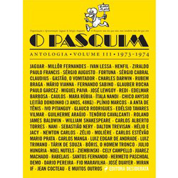Pasquim: Antologia, o - Vol. 3 - 1973 a 1974