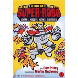 Ricky Ricota e Seu Super-robo (vol. 2) Contra os Mosquitos Mutantes de Mercurio