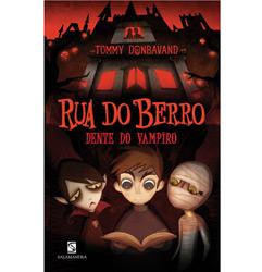 Rua do Berro: Dente do Vampiro - Vol. 1