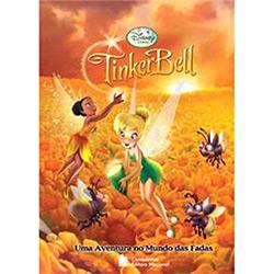 Tinker Bell: uma Aventura no Mundo das Fadas - Coleção Disney Fadas
