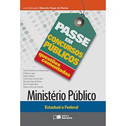 Passe em Concursos Públicos - Ministério Público: Questões Comentadas - Marcelo Hugo da Rocha