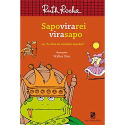 Sapo Vira Rei Vira Sapo - Ruth Rocha