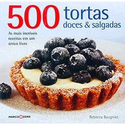 500 Tortas Doces e Salgadas