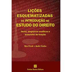 Lições Esquematizadas de Introdução ao Estudo do Direito - Teoria, Diagramas Analíticos e Exercícios de Fixação (0)