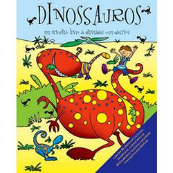 Dinossauros - um Divertido Livro de Atividades - Com Adesivos