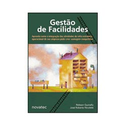 Gestão de Facilidades - Robson Quinello e José Roberto Nicoletti