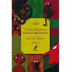 Lendas e Fabulas do Folclore Brasileiro - Volume 2