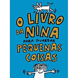 Livro da Nina para Guardar Pequenas Coisas, O