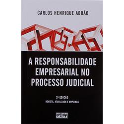 A Responsabilidade Empresarial no Processo Judicial