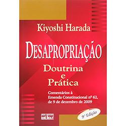 Desapropriação: Doutrina e Prática