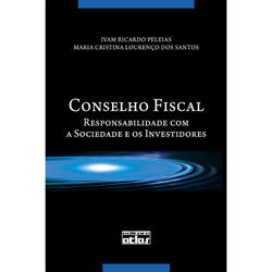 Conselho Fiscal: Responsabilidade Com a Sociedade e os Investidores