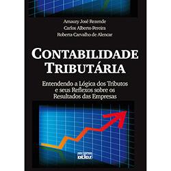Contabilidade Tributária: Entendendo a Lógica dos Tributos e Seus Reflexos Sobre os Resultados das Empresas