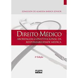 Direito Médico: Abordagem Constitucional da Responsabilidade Médica