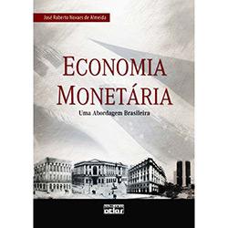 Economia Monetária: uma Abordagem Brasileira