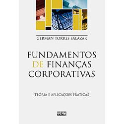 Fundamentos de Finanças Corporativas: Teoria e Aplicações Práticas