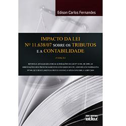 Impacto da Lei Nº 11.638/07 Sobre os Tributos e a Contabilidade