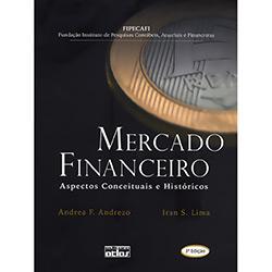Mercado Financeiro: Aspectos Conceituais e Históricos