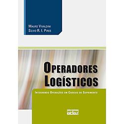 Operadores Logísticos: Integrando Operações em Cadeias de Suprimento