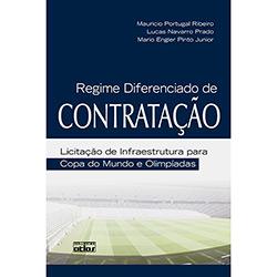 Regime Diferenciado de Contratação: Licitação de Infraestrutura para Copa do Mundo e Olimpíadas