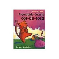 Arquibaldo Detesta Cor-de-rosa