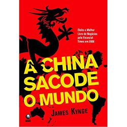 China Sacode o Mundo, A