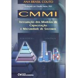 Cmmi - Integracao dos Modelos de Capacitacao e Maturidade de Sistemas