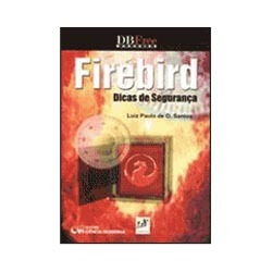 Firebird - Dicas de Seguranca