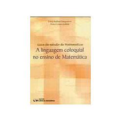 Linguagem Coloquial no Ensino de Matematica, A