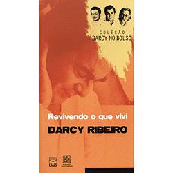 Revivendo o Que Vivi - Coleção Darcy no Bolso