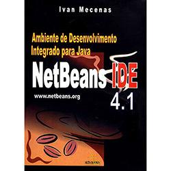 Netbeans Ide 4.1 - Ambiente de Desenvolvimento Integrado para Java