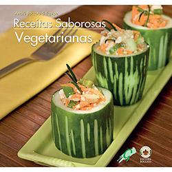 Receitas Saborosas: Vegetarianas - André Boccato
