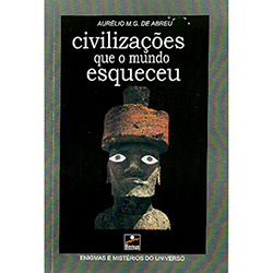 Civilizacoes Que o Mundo Esqueceu