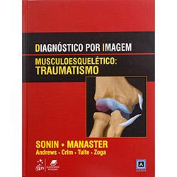 Diagnóstico por Imagem Musculoesquelético:traumatismo