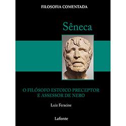 Sêneca - o Filósofo Estóico e Tutor de Nero