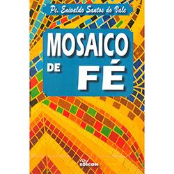 Mosaico de Fé - Enivaldo Santos do Vale
