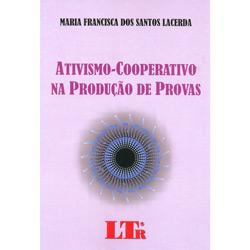 Ativismo-cooperativo na Produção de Provas